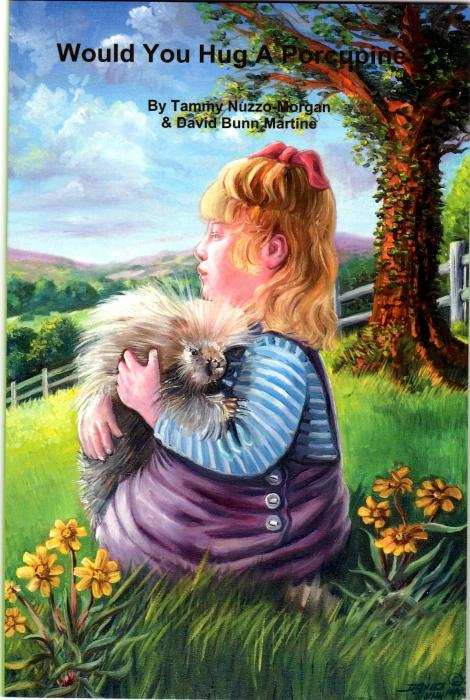 Untitled - Children's book cover illustration - sample. Original was oil on canvas illustration from Original poetry book `Would You Hug A Porqupine` by Tammy Nuzzo Morgan and David Bunn Martine