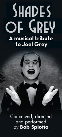 COME TO THE CABARET! SHADES OF GREY: A MUSICAL TRIBUTE TO JOEL GREY