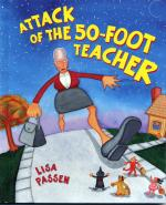Attack Of the 50-Foot Teacher - Lisa Passen