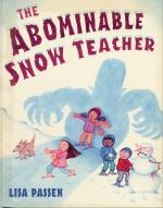 The Abominable Snow Teacher - Lisa Passen