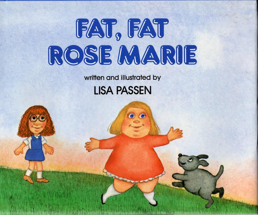 Fat, Fat Rose Marie. `Fat, fat Rose Marie!` sang Genevieve from the back row. All the kids around her laughed - just like when they laugh at my freckles and red hair. I didn`t laugh at Rose Marie.<br /><br />Rose Marie is the new girl in class and everyone but Claire seems determined to tease her about being overweight. Only Claire notices her big blue eyes and her talent for math. The two girls become fast friends and are happy to share their lunches and play Movie Stars after school - until Genevieve pushes Claire into a test of loyalty and friendship.<br /><br />Told with Lisa Passen`s characteristic humor and insight, `Fat, Fat Rose Marie` is a thought-provoking story of the importance of accepting individuals for who they are, and of the value of a true friend.<br /><br />Lisa Passen says, `Like Claire, I was always shy and awkward.It was easy for me to identify with children who wore thick glasses or the wrong clothes, or spoke with an unfamiliar accent, or were overweight. People can seem mean and unfriendly, but maybe they just don`t understand. Rose Marie understands, and I think her story can help other children to understand, too.`